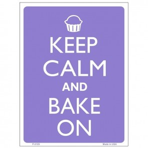 Keep Calm and Bake On Tin Sign