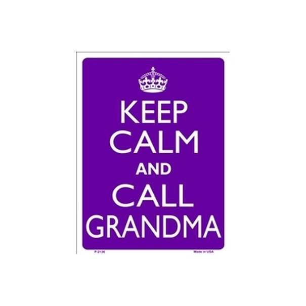 Keep Calm and Call Grandma Tin Sign