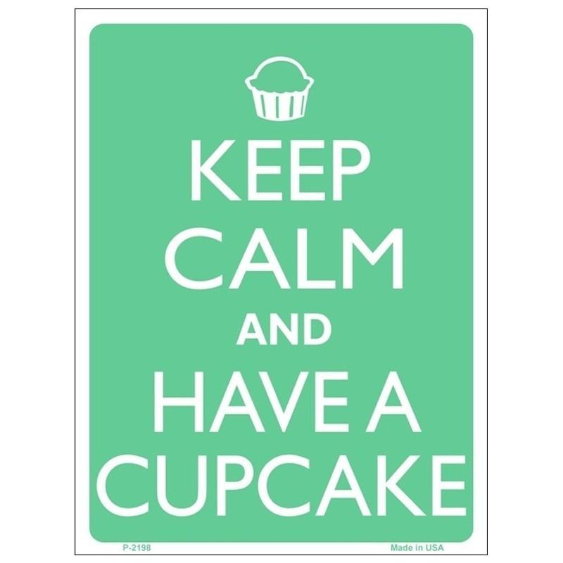 Keep Calm and Have a Cupcake Tin Sign