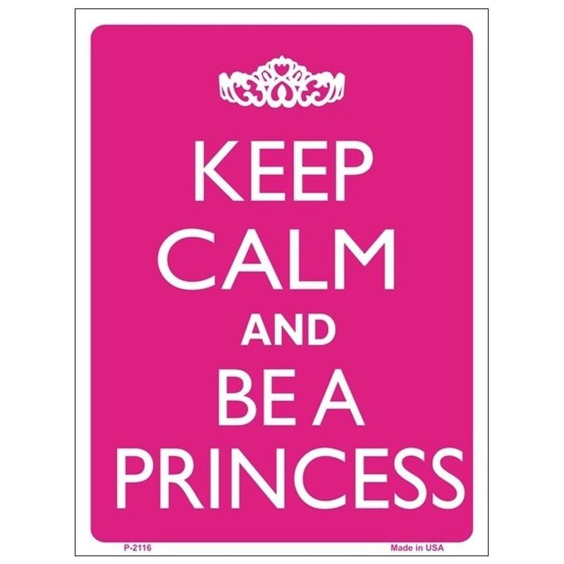 Keep Calm and Be a Princess Tin Sign