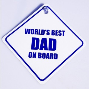 World's Best Dad on Board Sign