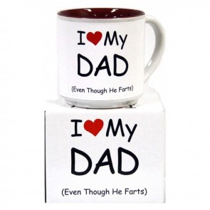 I Love My Dad (Even Though He Farts) Mug
