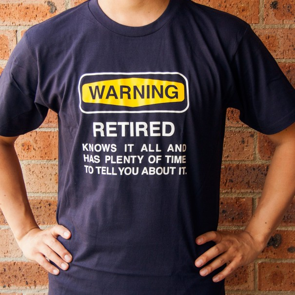 Warning Retired T-Shirt