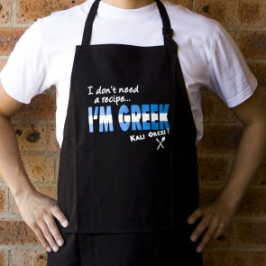 I Don't Need A Recipe I'm Greek Apron