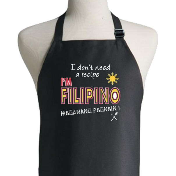 I Don't Need A Recipe I'm Filipino Apron