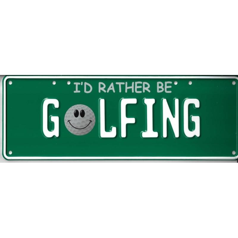 I'd Rather Be Golfing Novelty Number Plate