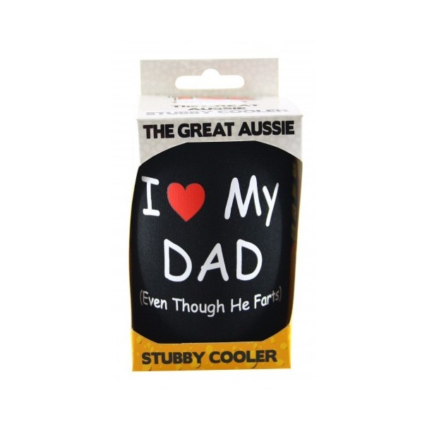 I Love My Dad Even Though He Farts Stubby Holder