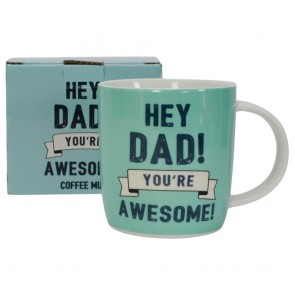 Hey Dad! You're Awesome Mug