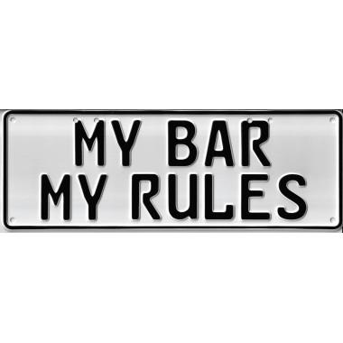 My Bar, My Rules Novelty...