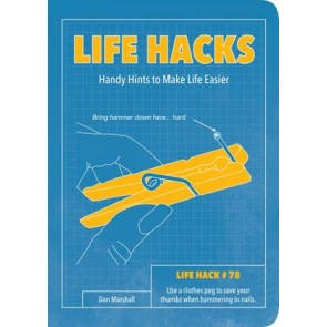 Life Hacks: Handy Hints to...
