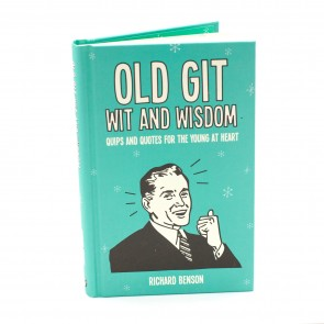 Old Git: Wit and Wisdom:...