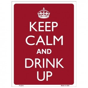 Keep Calm and Drink Up Tin Sign