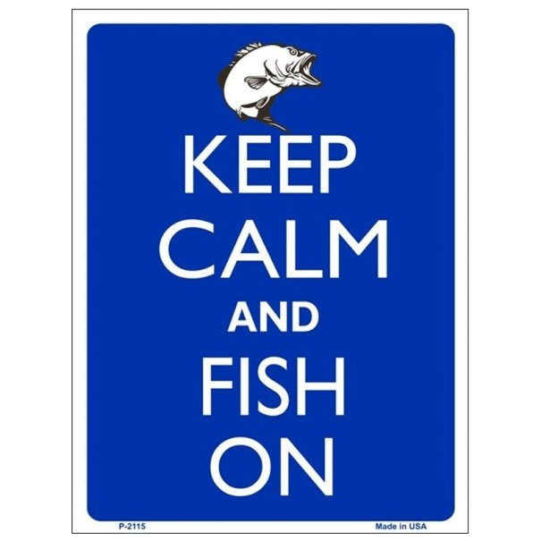 Keep Calm and Fish On Tin Sign
