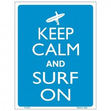 Keep Calm and Surf On Tin Sign