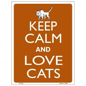 Keep Calm and Love Cats Tin Sign