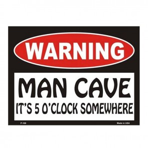 Warning! Man Cave - It's 5 O'clock Somewhere Tin Sign